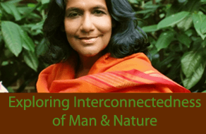 Exploring Interconnectedness of Man & Nature